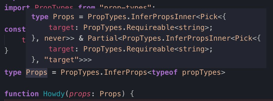 A screenshot of what VSCode shows you if you hover over the results of PropTypes.InferProps. It's many layers nested and makes the actual props hard to determine.